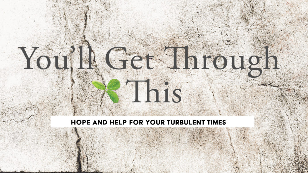 You\'ll Get Through This