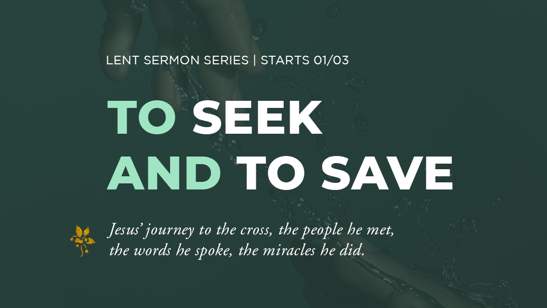 To Seek And To Save