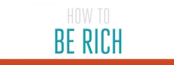 How To Be Rich (1 of 3) Image